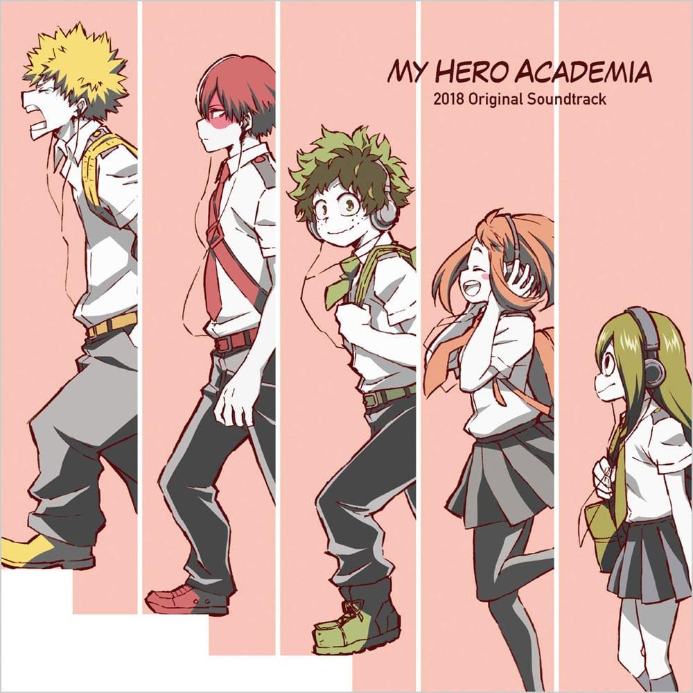『僕のヒーローアカデミア』2018 オリジナルサウンドトラック